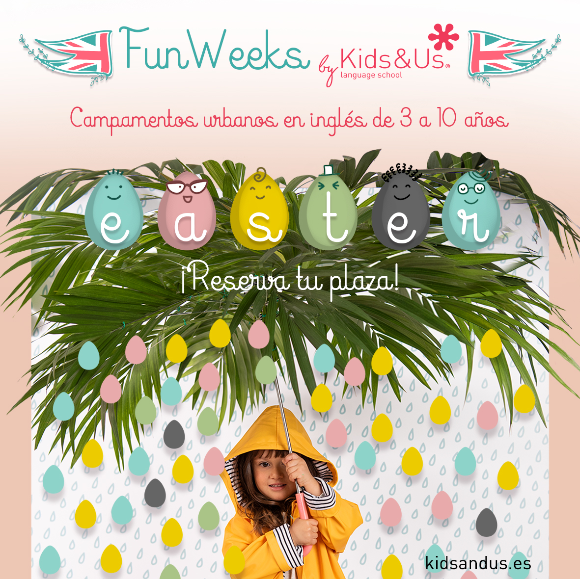 Easter Fun Week, tu súper plan para Semana Santa